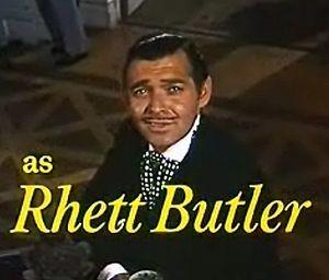 300px-Clark_Gable_as_Rhett_Butler_in_Gone_With_the_Wind_trailer[1].jpg